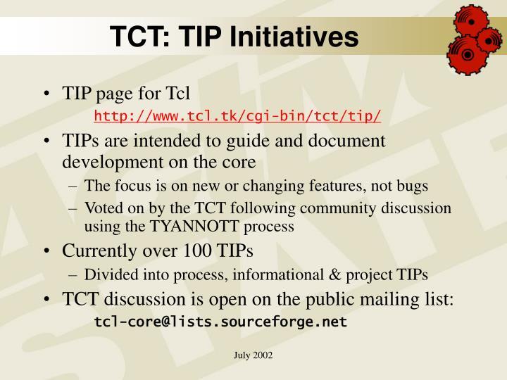 TCT: TIP Initiatives