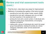 review and trial assessment tools cont