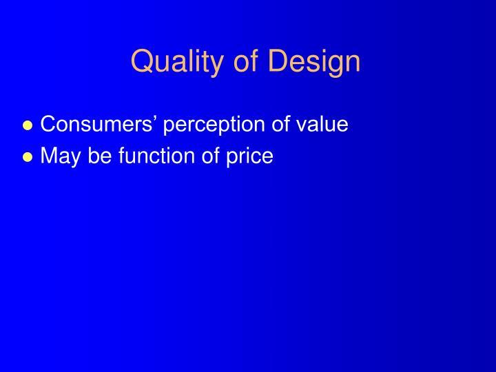 Quality of Design
