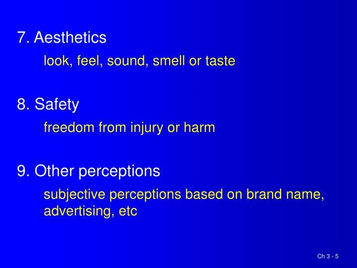 7. Aesthetics