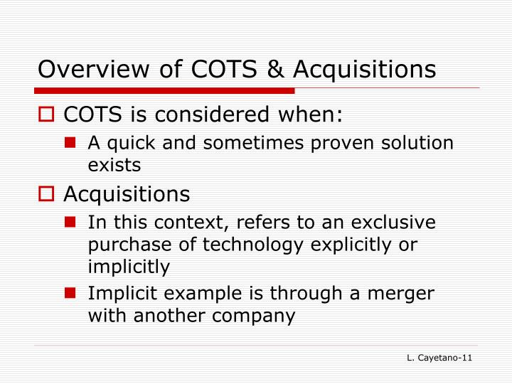 Overview of COTS & Acquisitions