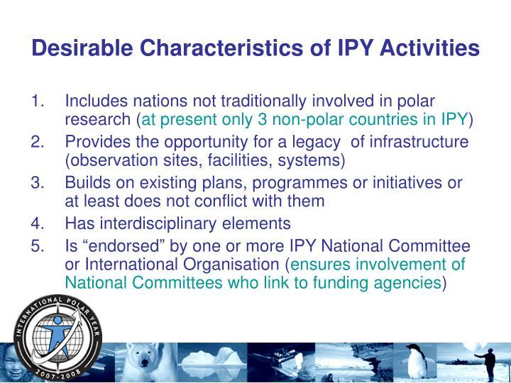 Desirable Characteristics of IPY Activities