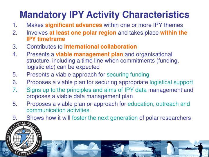 Mandatory IPY Activity Characteristics