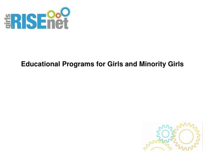 Educational Programs for Girls and Minority Girls
