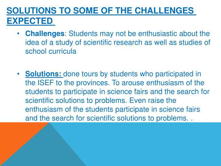 Solutions to some of the challenges expected