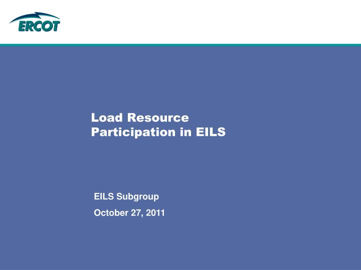 load resource participation in eils n.