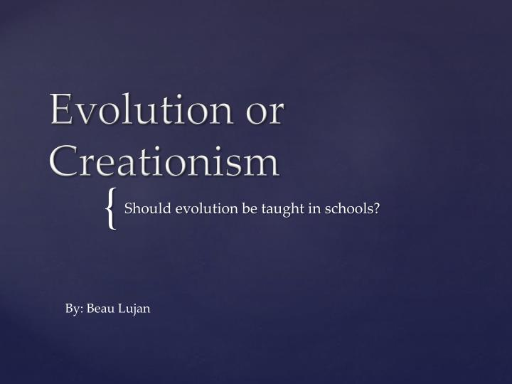 should creationism be taught in schools essay Previous | next october 1982 vol 11 no 4 pp 24–27  forum: should creationism be taught in public schools yes kerwin thiessen several years ago the wichita eagle-beacon carried a story which reported the flat earth society to be alive and well in modern america.