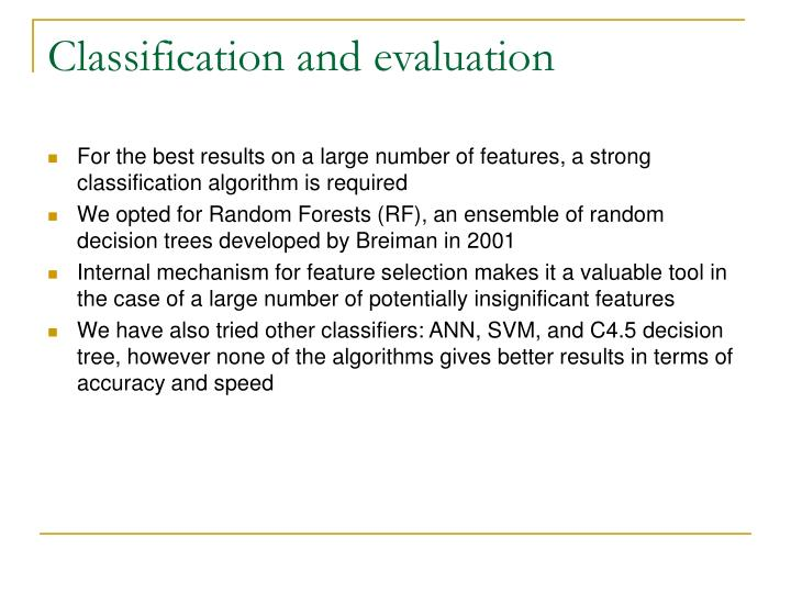 Classification and evaluation