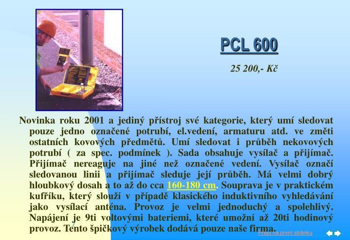 PCL 600