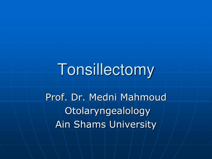 tonsillectomy n.