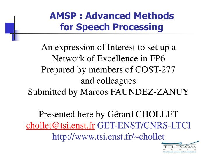 Amsp advanced methods for speech processing