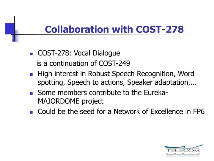Collaboration with COST-278
