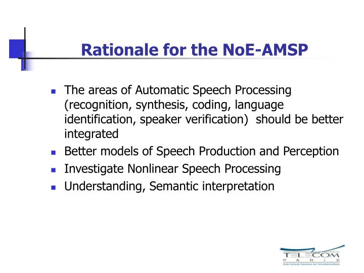 Rationale for the noe amsp