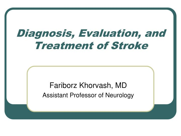 diagnosis evaluation and treatment of stroke n.
