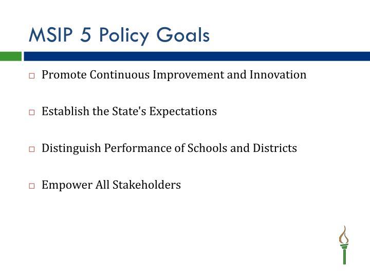 MSIP 5 Policy Goals
