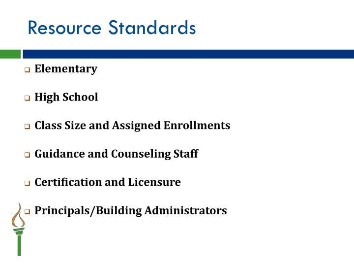 Resource Standards