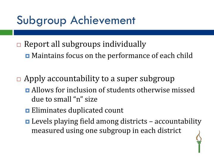 Subgroup Achievement