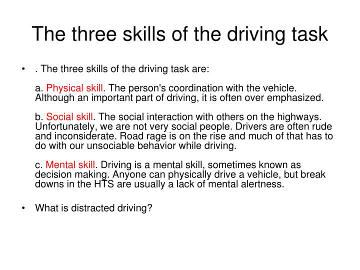 The three skills of the driving task