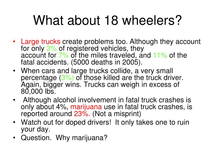 What about 18 wheelers?