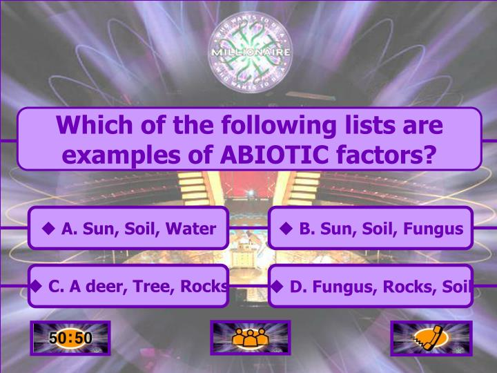 Which of the following lists are examples of ABIOTIC factors?