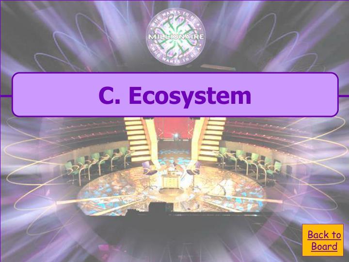 C. Ecosystem