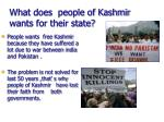 what does people of kashmir wants for their state