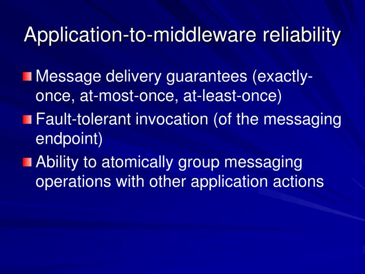 Application-to-middleware reliability