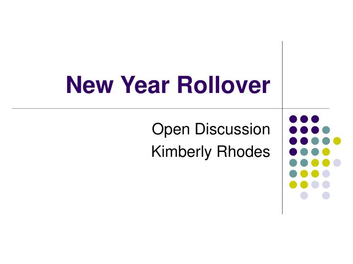 new year rollover n.