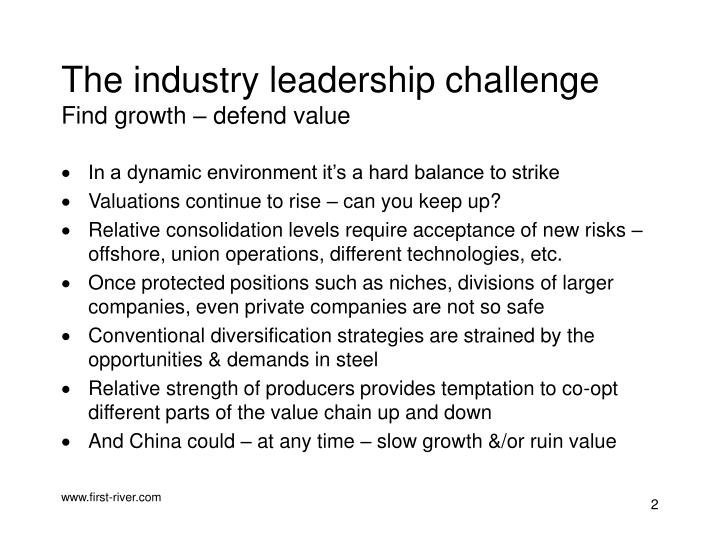 The industry leadership challenge find growth defend value