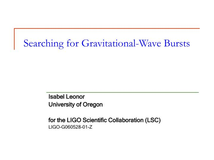 searching for gravitational wave bursts n.