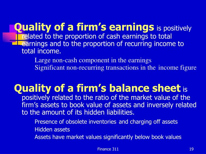 Quality of a firm's earnings