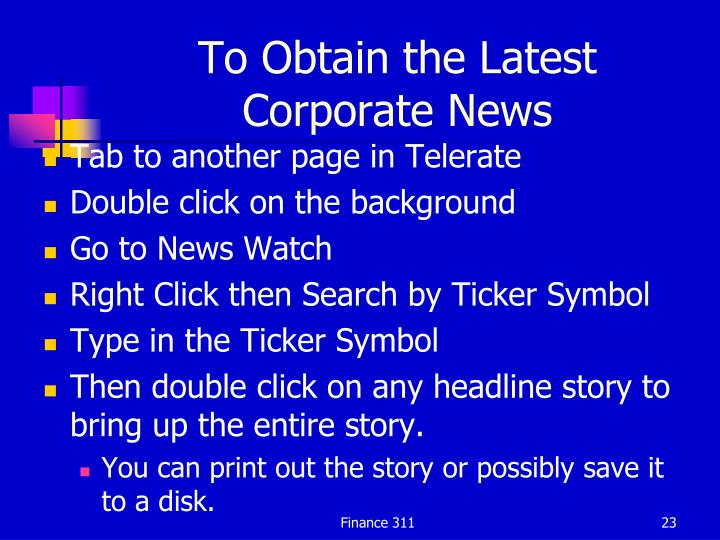 To Obtain the Latest Corporate News