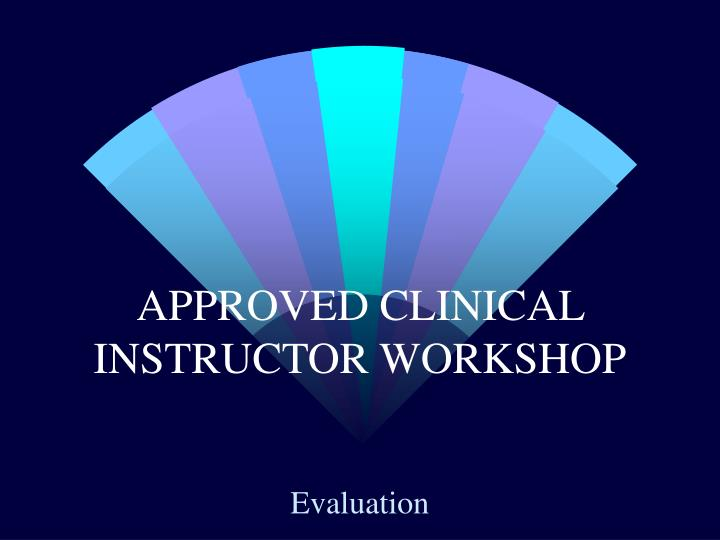 teaching strategies of clinical instructors of This is a comprehensive resource for anyone working with students in a clinical environment it provides concrete, real-world examples of clinical instruction, which many preceptors and clinical instructors will find invaluable clinical faculty and preceptors will find this book beneficial as they prepare to educate students in the clinical environment.