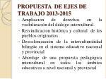 propuesta de ejes de trabajo 2013 2015
