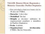 taller historia oficial hegemon a y memoria genocidio pueblos originarios