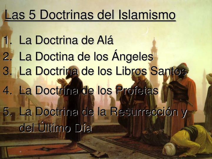 Las 5 Doctrinas del Islamismo