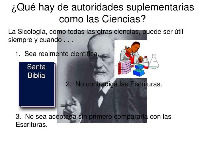 ¿Qué hay de autoridades suplementarias como las Ciencias?