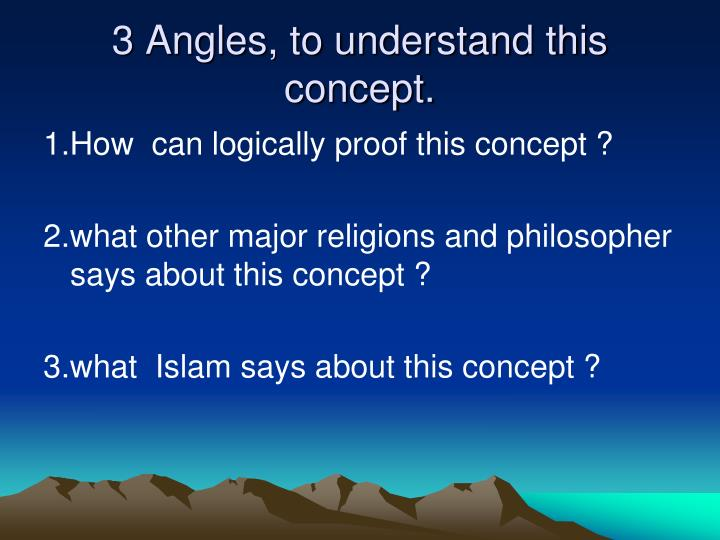3 angles to understand this concept