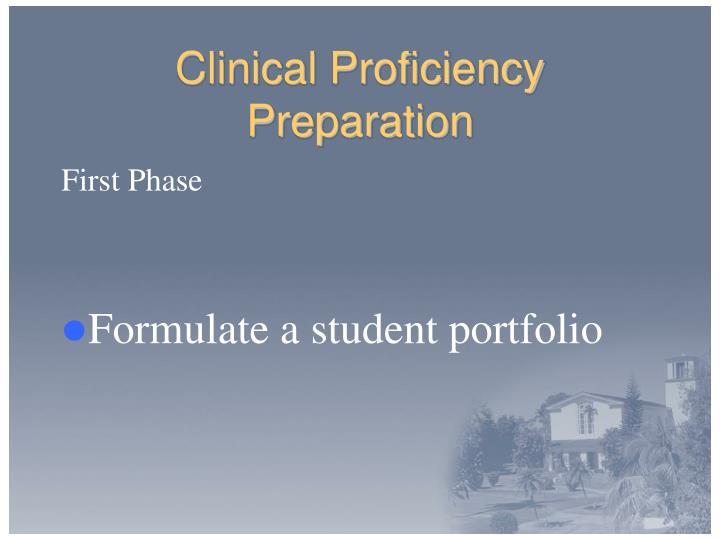 Clinical Proficiency Preparation