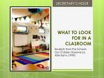 what to look for in a clasroom