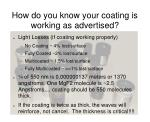 how do you know your coating is working as advertised