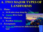 a two major types of landforms