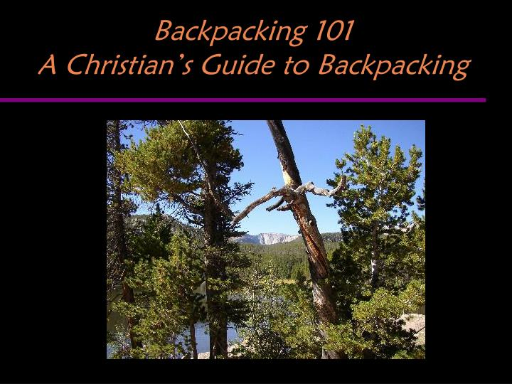backpacking 101 a christian s guide to backpacking n.