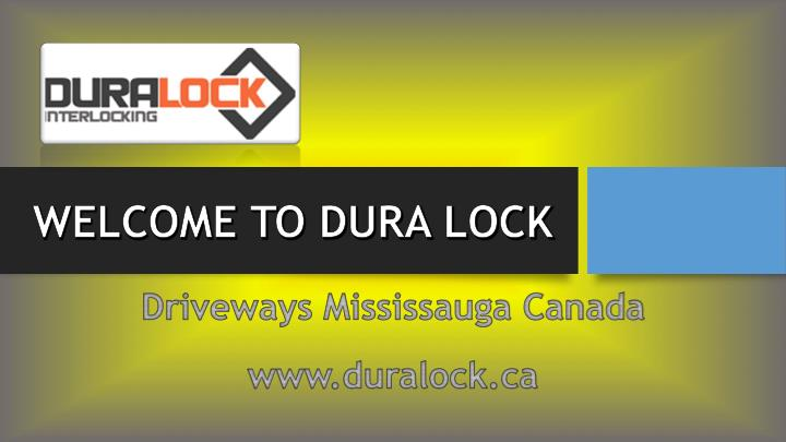 WELCOME TO DURA LOCK