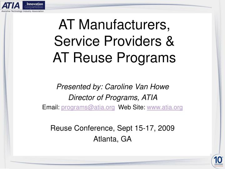 At manufacturers service providers at reuse programs