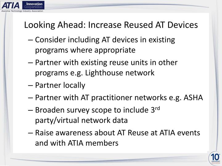 Looking Ahead: Increase Reused AT Devices