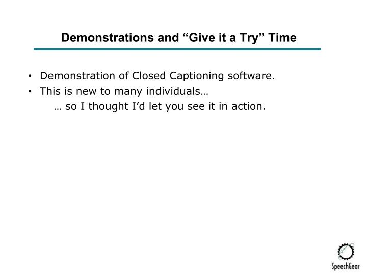 "Demonstrations and ""Give it a Try"" Time"