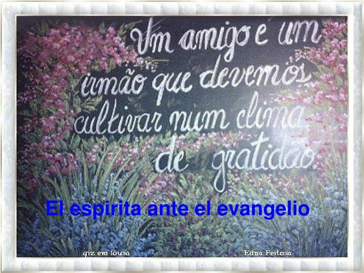 El espirita ante el evangelio