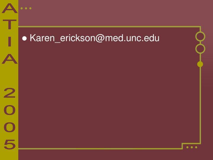 Karen_erickson@med.unc.edu