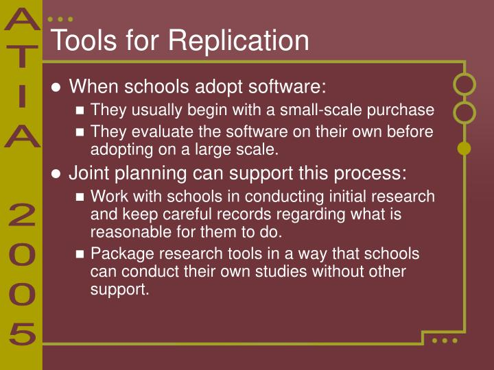 Tools for Replication